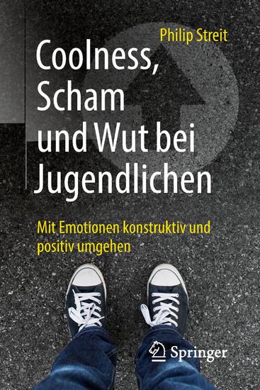 Coolness, Scham und Wut bei Jugendlichen - Blick ins Buch