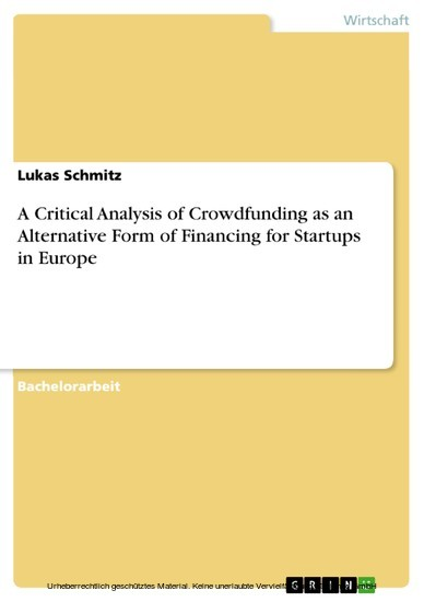 A Critical Analysis of Crowdfunding as an Alternative Form of Financing for Startups in Europe - Blick ins Buch