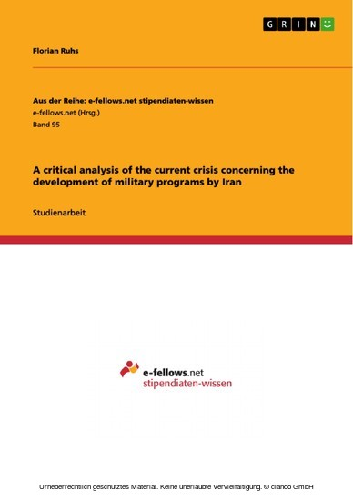 A critical analysis of the current crisis concerning the development of military programs by Iran - Blick ins Buch