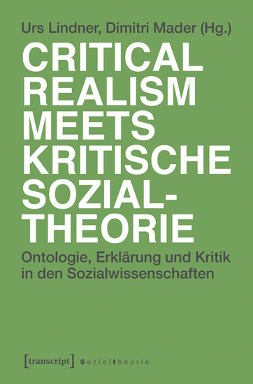 Critical Realism meets kritische Sozialtheorie - Blick ins Buch