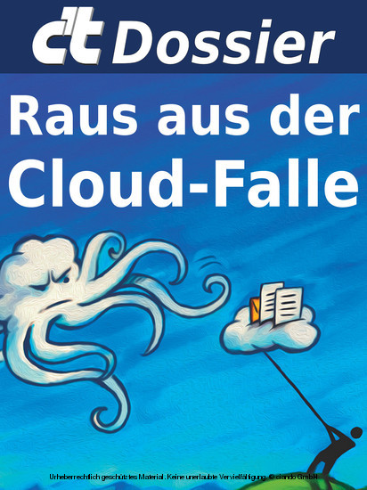 c't Dossier: Raus aus der Cloud-Falle - Blick ins Buch