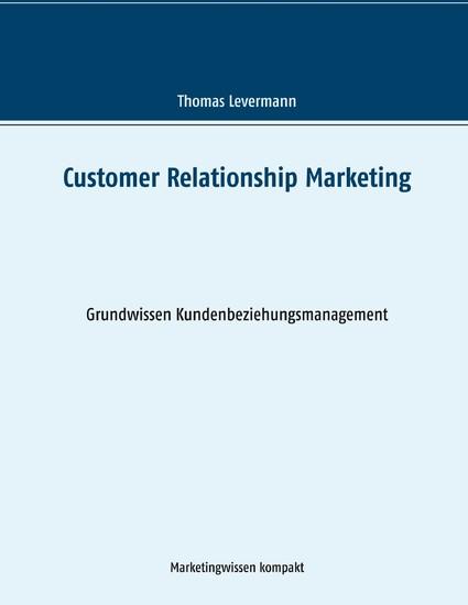 Customer Relationship Marketing - Blick ins Buch