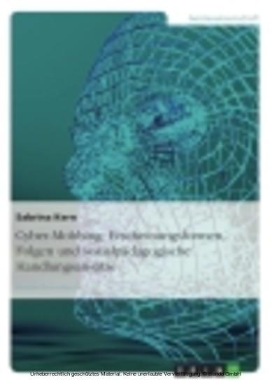 Cyber-Mobbing: Erscheinungsformen, Folgen und sozialpädagogische Handlungsansätze - Blick ins Buch