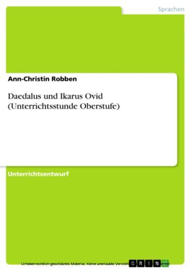 Daedalus und Ikarus Ovid (Unterrichtsstunde Oberstufe) - Blick ins Buch