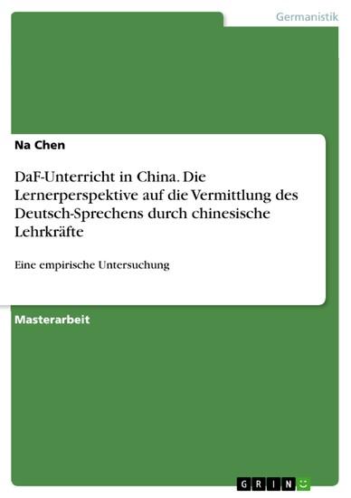 DaF-Unterricht in China. Die Lernerperspektive auf die Vermittlung des Deutsch-Sprechens durch chinesische Lehrkräfte - Blick ins Buch