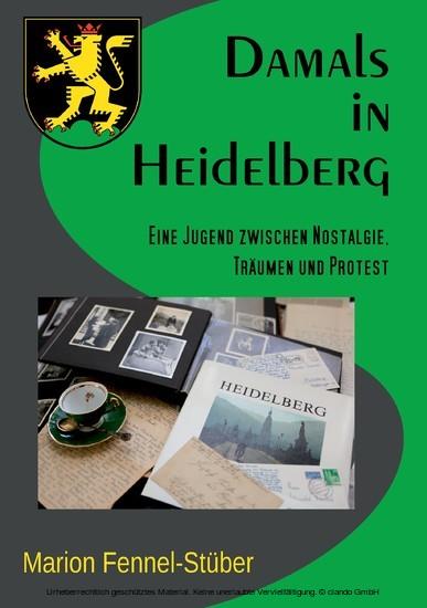Damals in Heidelberg - Blick ins Buch