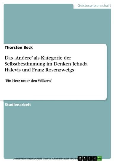 Das 'Andere' als Kategorie der Selbstbestimmung im Denken Jehuda Halevis und Franz Rosenzweigs - Blick ins Buch