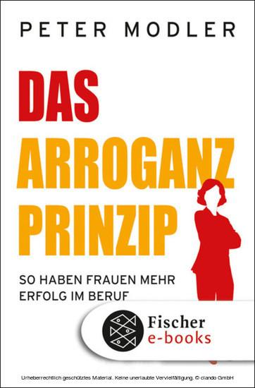 Das Arroganz-Prinzip - Blick ins Buch