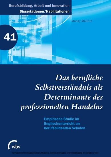 Das berufliche Selbstverständnis als Determinante des professionellen Handelns - Blick ins Buch