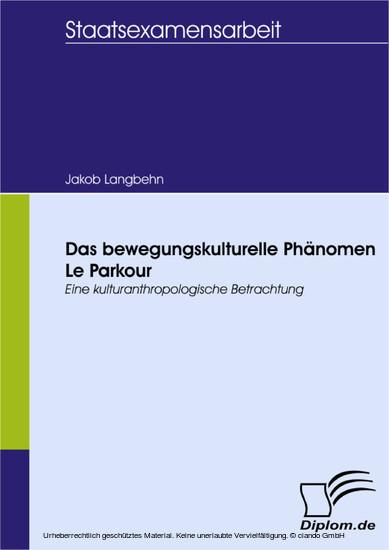 Das bewegungskulturelle Phänomen Le Parkour - Blick ins Buch