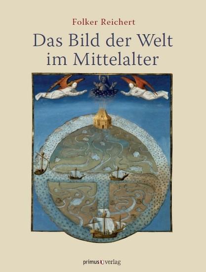 Das Bild der Welt im Mittelalter - Blick ins Buch