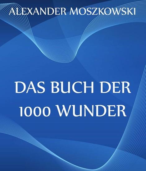 Das Buch der 1000 Wunder - Blick ins Buch
