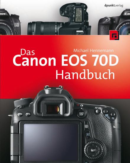 Das Canon EOS 70D Handbuch - Blick ins Buch