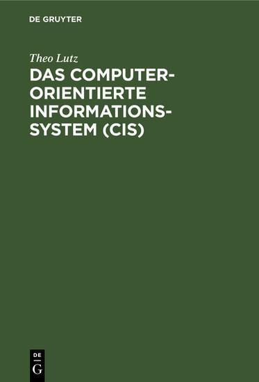 Das computerorientierte Informationssystem (CIS) - Blick ins Buch
