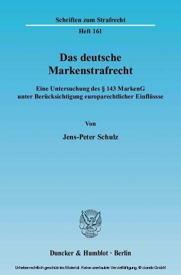 Das deutsche Markenstrafrecht. - Blick ins Buch