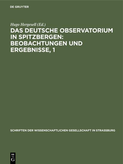 Das Deutsche Observatorium in Spitzbergen: Beobachtungen und Ergebnisse, 1 - Blick ins Buch