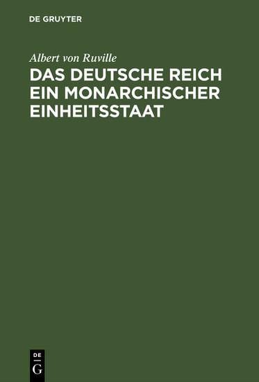 Das Deutsche Reich ein monarchischer Einheitsstaat - Blick ins Buch