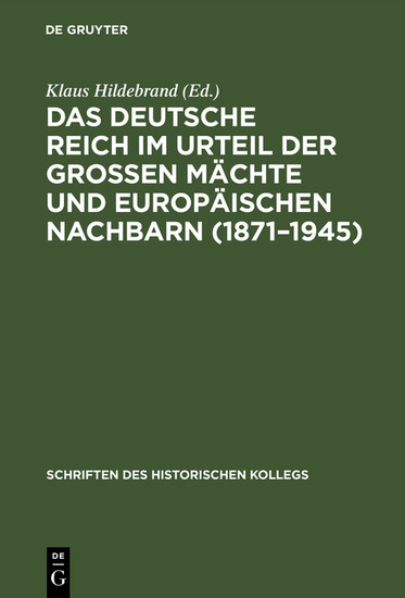 Das Deutsche Reich im Urteil der Großen Mächte und europäischen Nachbarn (1871-1945) - Blick ins Buch