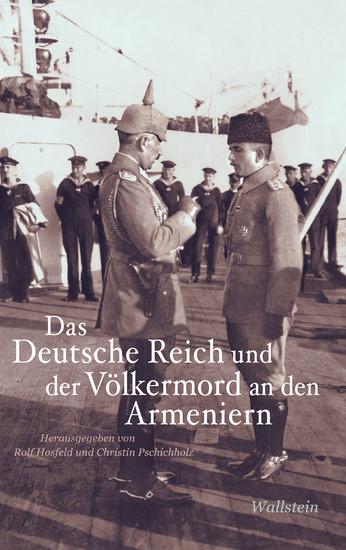 Das Deutsche Reich und der Völkermord an den Armeniern - Blick ins Buch