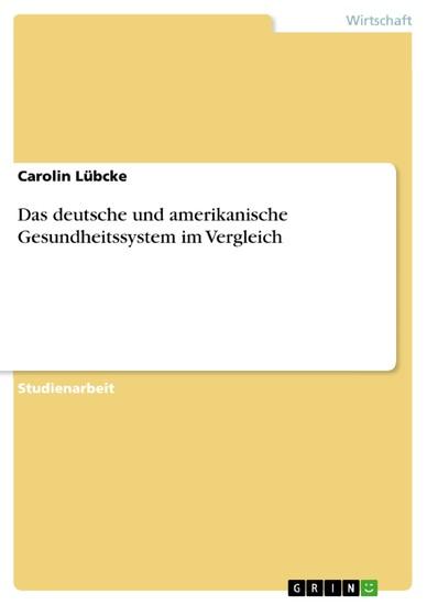 Das deutsche und amerikanische Gesundheitssystem im Vergleich - Blick ins Buch