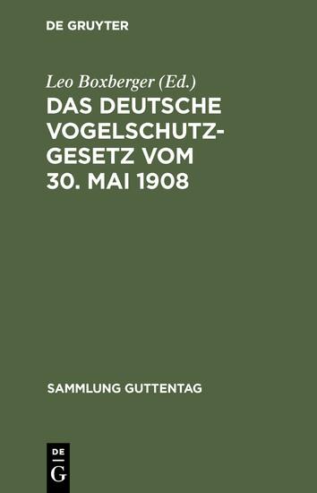 Das deutsche Vogelschutzgesetz vom 30. Mai 1908 - Blick ins Buch