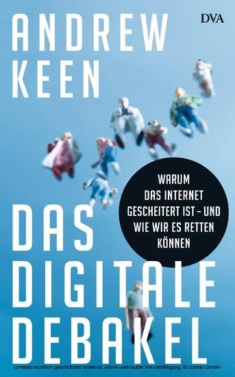 Das digitale Debakel - Blick ins Buch