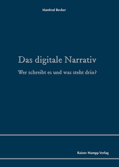 Das digitale Narrativ - Blick ins Buch