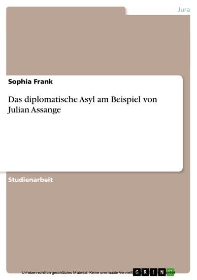 Das diplomatische Asyl am Beispiel von Julian Assange - Blick ins Buch