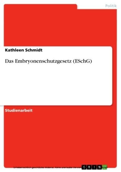 Das Embryonenschutzgesetz (ESchG) - Blick ins Buch