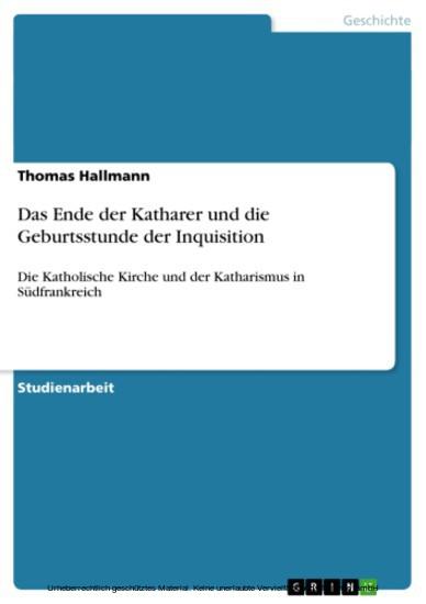 Das Ende der Katharer und die Geburtsstunde der Inquisition - Blick ins Buch