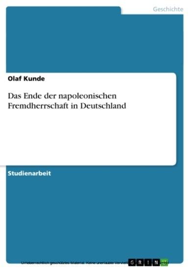 Das Ende der napoleonischen Fremdherrschaft in Deutschland - Blick ins Buch