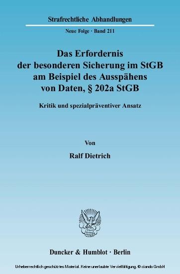 Das Erfordernis der besonderen Sicherung im StGB am Beispiel des Ausspähens von Daten, § 202a StGB. - Blick ins Buch