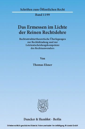 Das Ermessen im Lichte der Reinen Rechtslehre. - Blick ins Buch