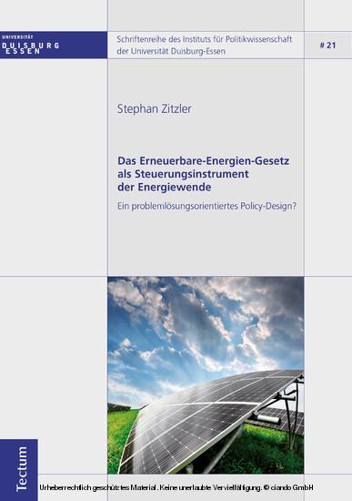 Das Erneuerbare-Energien-Gesetz als Steuerungsinstrument der Energiewende - Blick ins Buch