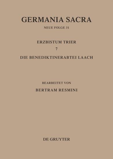 Das Erzbistum Trier 7. Die Benediktinerabtei Laach - Blick ins Buch