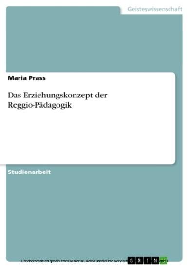 Das Erziehungskonzept der Reggio-Pädagogik - Blick ins Buch