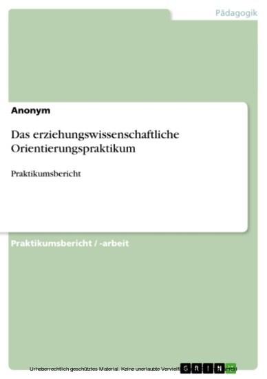 Das erziehungswissenschaftliche Orientierungspraktikum - Blick ins Buch