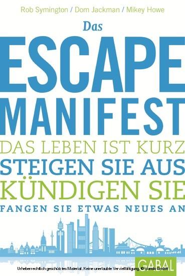 Das Escape-Manifest - Blick ins Buch
