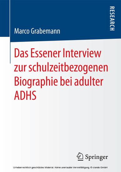 Das Essener Interview zur schulzeitbezogenen Biographie bei adulter ADHS - Blick ins Buch