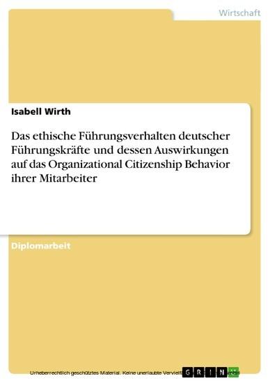 Das ethische Führungsverhalten deutscher Führungskräfte und dessen Auswirkungen auf das Organizational Citizenship Behavior ihrer Mitarbeiter - Blick ins Buch