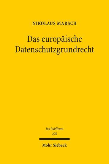 Das europäische Datenschutzgrundrecht - Blick ins Buch