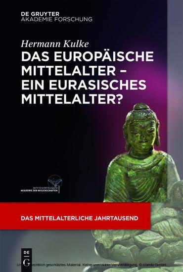 Das europäische Mittelalter - ein eurasisches Mittelalter? - Blick ins Buch