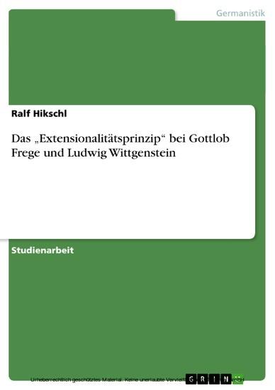 Das 'Extensionalitätsprinzip' bei Gottlob Frege und Ludwig Wittgenstein - Blick ins Buch