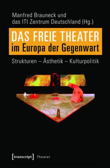 Das Freie Theater im Europa der Gegenwart - Blick ins Buch