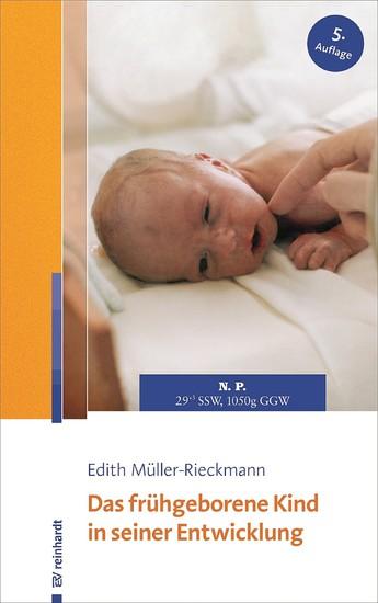 Das frühgeborene Kind in seiner Entwicklung - Blick ins Buch