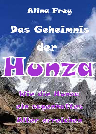 Das Geheimnis der Hunza - Blick ins Buch