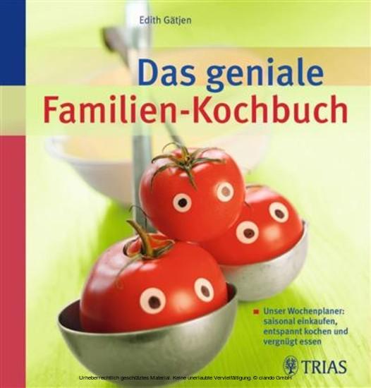 Das geniale Familien-Kochbuch - Blick ins Buch