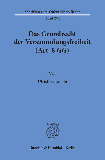 Das Grundrecht der Versammlungsfreiheit (Art. 8 GG). - Blick ins Buch