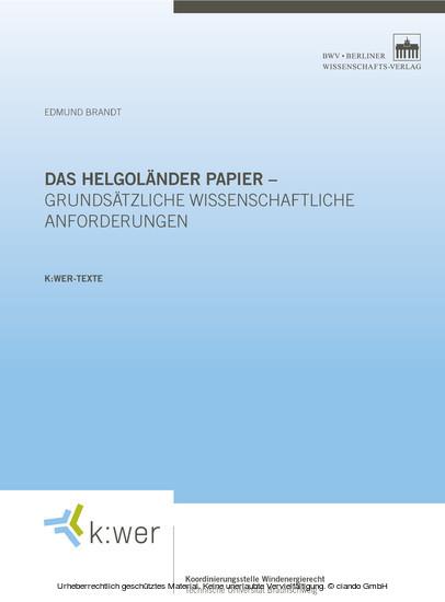Das Helgoländer Papier - grundsätzliche wissenschaftliche Anforderungen - Blick ins Buch