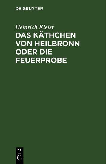 Das Käthchen von Heilbronn oder die Feuerprobe - Blick ins Buch